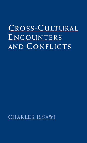 Cross cultural Encounters and Conflicts