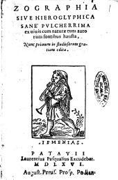 Zographia siue Hieroglyphica sanè pulcherrima ex uiuis cum naturæ tum autorum fontibus hausta,\Mantua Patauinus!