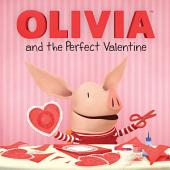 OLIVIA and the Perfect Valentine: with audio recording