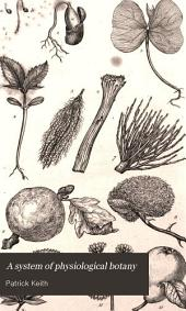 A system of physiological botany