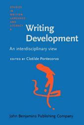 Writing Development: An interdisciplinary view
