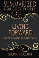 Summary - Living Forward