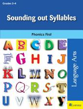 Sounding out Syllables: Phonics First
