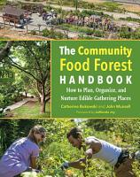The Community Food Forest Handbook PDF