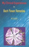 My Clinical Experiences in Bach Flower Remedies PDF