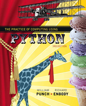 The Practice of Computing Using Python PDF