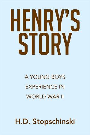 HENRY   S STORY