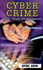 Cyber Crime: Cyber crime : issues and threats