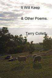 It Will Keep: & Other Poems.