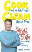 Cook Like a Mother! Clean Like a Pro!