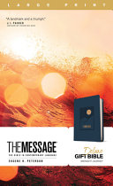 The Message Deluxe Gift Bible  Large Print  Leather Look  Navy  Book