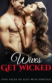 Wives Get Wicked