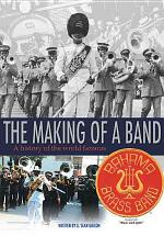 The Making of a Band