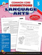 Common Core Connections Language Arts, Grade 5