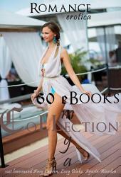 60 eBooks Mega Collection: Romance Erotica
