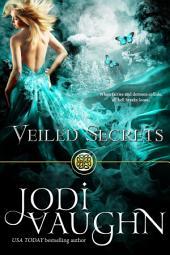 VEILED SECRETS: Volume 1