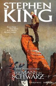 Stephen Kings Der dunkle Turm  Band 10   Der Mann in Schwarz PDF