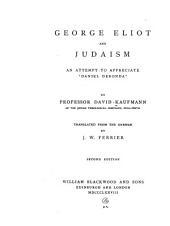 "George Eliot and Judaism: An Attempt to Appreciate ""Daniel Deronda"""