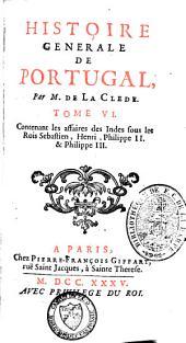 Histoire générale de Portugal: Volume6