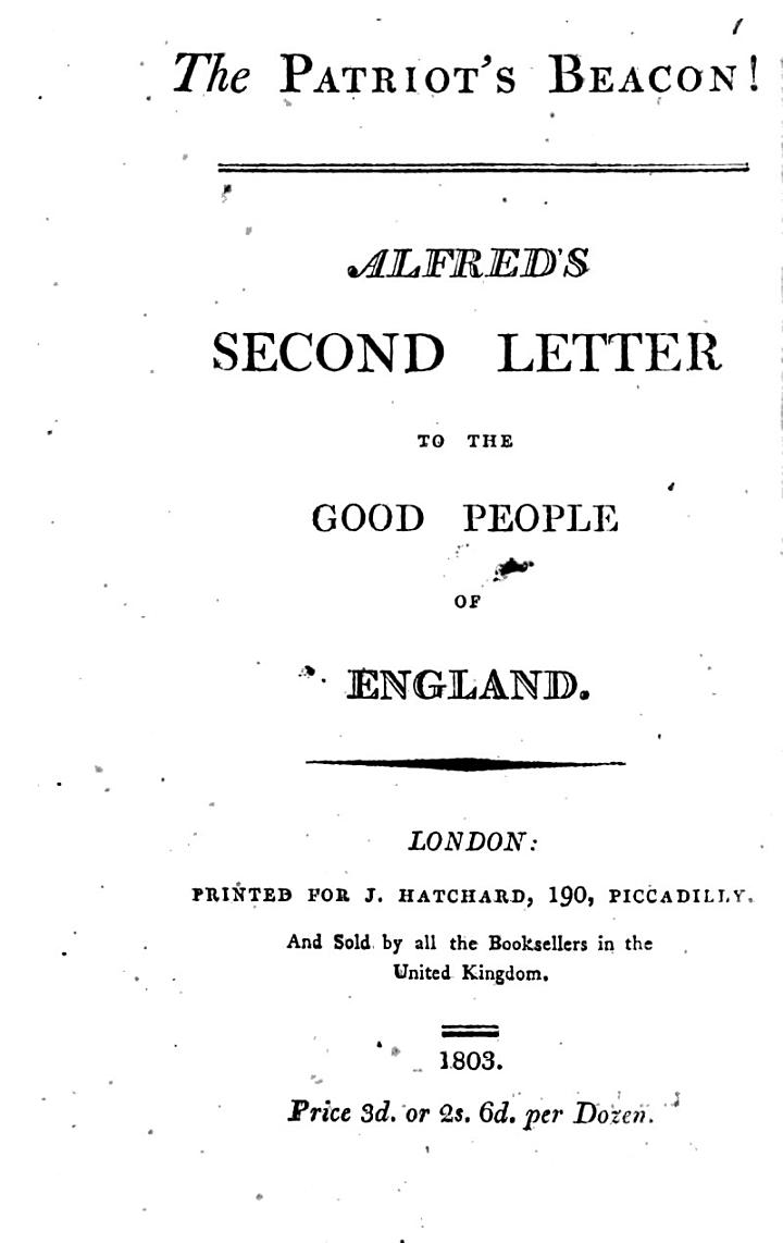 The patriot's beacon! Alfred's second letter to the good people of England