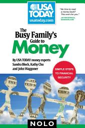Busy Family's Guide to Money, The
