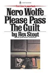 Please Pass The Guilt