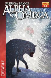 Patricia Briggs' Alpha and Omega: Cry Wolf Vol. 1 #4
