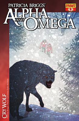 Patricia Briggs  Alpha and Omega  Cry Wolf Vol  1  4 PDF