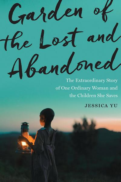 Download Garden of the Lost and Abandoned Book