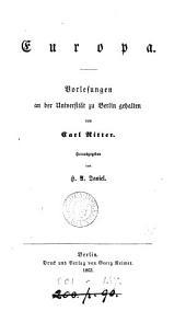 Europa, Vorlesungen herausg. von H. A. Daniel