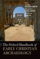 The Oxford Handbook of Early Christian Archaeology PDF