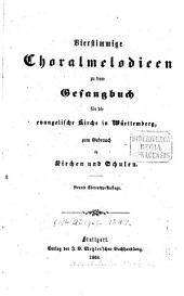 Vierstimmige Choralmelodieen zu dem Gesangbuch für die evangelische Kirche in Württemberg