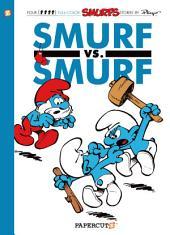 The Smurfs #12: Smurf versus Smurf