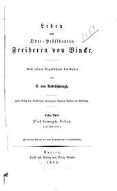 Leben des Ober-Präsidenten Freiherrn von Vincke nach seinen Tagebüchern bearbeitet: Das bewegte Leben, 1774 bis 1816, Band 1