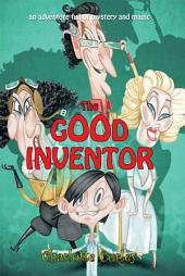 The Good Inventor