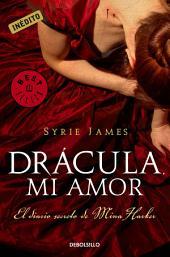 Drácula, mi amor: El diario secreto de Mina Harker