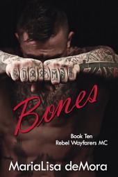 Bones: Rebel Wayfarers MC 10