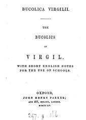 Bucolica. The bucolics of Virgil, with Engl. notes [by H. Hayman].