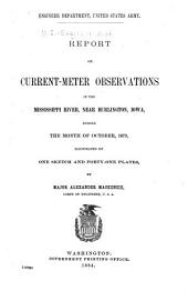 Report on Current-meter Observations in the Mississippi River, Near Burlington, Iowa, During the Month of October, 1879