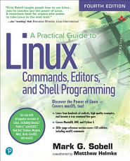 A Practical Guide to Linux Commands  Editors  and Shell Programming PDF