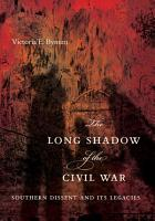 The Long Shadow of the Civil War PDF