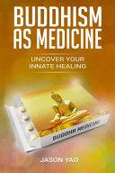 Buddhism As Medicine PDF