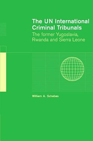 The UN International Criminal Tribunals PDF