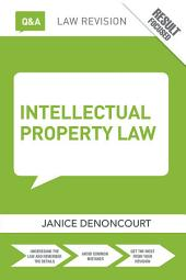 Q&A Intellectual Property Law: Edition 4