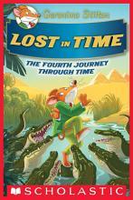 Lost in Time  Geronimo Stilton Journey Through Time  4  PDF