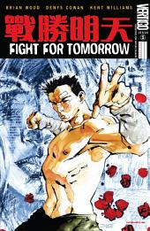 Fight For Tomorrow (2002-) #1