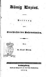 König Enzius beitrag zur Geschichte der Hohenstaufen von dr. Ernst Münch