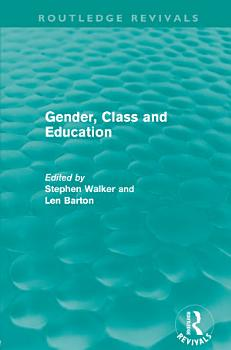 Gender  Class and Education  Routledge Revivals  PDF