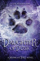 Daughter of Dusk: A Midnight Thief Novel