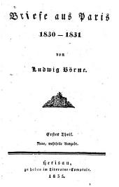 Briefe Aus Paris, 1830-[1834]: Volumes 1-2